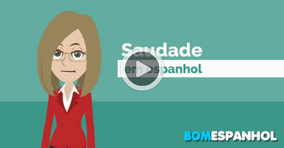 Saudade Em Espanhol